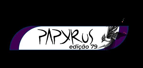 Papyrus: 79ª Edição